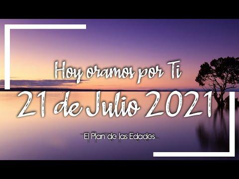 HOY ORAMOS POR TI | JULIO 21 de 2021 |  Oración Devocional