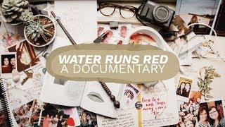 Water Runs Red Documentary