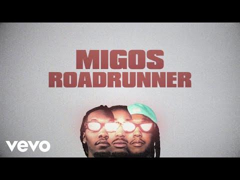 Migos – Roadrunner (Lyric Video)