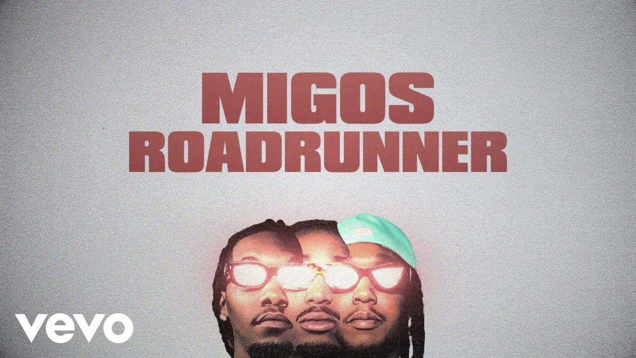Download Migos - Roadrunner (Lyric Video)