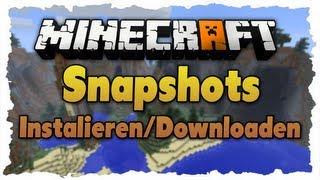 [Tutorial] Minecraft Snapshots Installieren/Downloaden