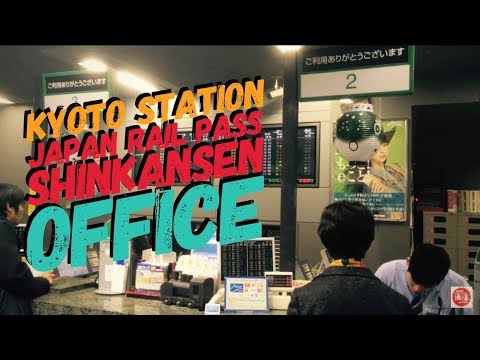Japan Experience HD - Japan Rail Pass and Shinkansen Office Kyoto