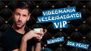 🥇 Videómánia Vezérigazgatói VIP 🥇