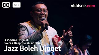 Voices: Keep the Music Going Episode 5 - Jazz Boleh Djoget // Viddsee Originals