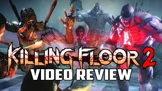 Killing Floor 2 PC Game Review
