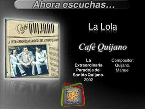 La Lola Cafe Quijano Mp