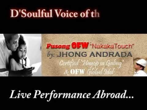 """""""OFW"""" Theme Song...Ang Kantang Nakakaiyak At NakakaTouch (PUSONG OFW)"""