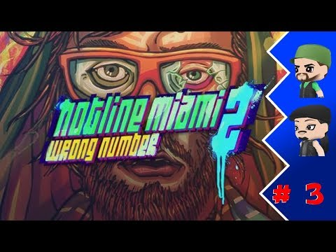 Game Bros: Hotline Miami 2 Wrong Number - Episode 3 |
