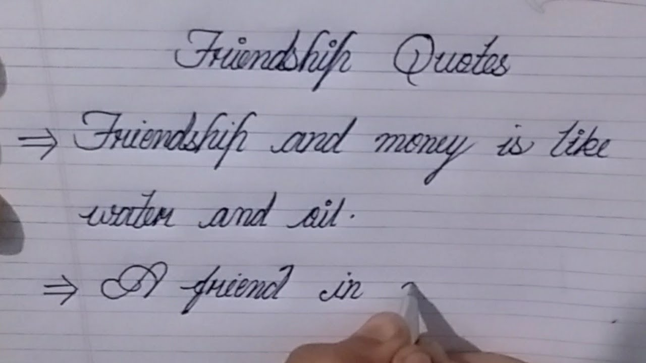 Cursive writing friendship quotes   learn calligraphy