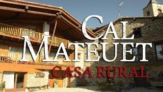 Cal Mateuet | Casa rural de Travesseres (Cerdanya)