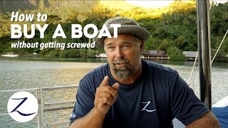 How to Buy a Boat (without getting screwed) Sailing Zatara Ep 87