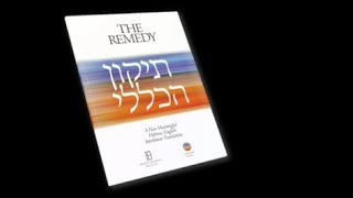 Rebbe Nachman's Universal Rectification & Remedy: Tikkun Haklali