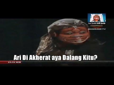 Wayang Golek Bodoran Cepot  ari di Akherat Aya Dalang kitu ?