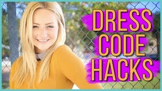 Dress Code LIFE HACKS w/ Kalista Elaine!