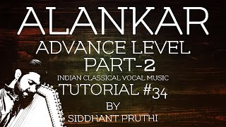 Alankar Practice | Part-2 | Advance & Challenging | Tutorial #34 | Siddhant Pruthi