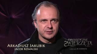 FANTASTYCZNE ZWIERZĘTA I JAK JE ZNALEŹĆ- Making of: Jakubik