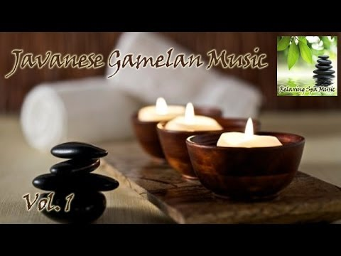 Relaxing Javanese Spa Music Vol.1