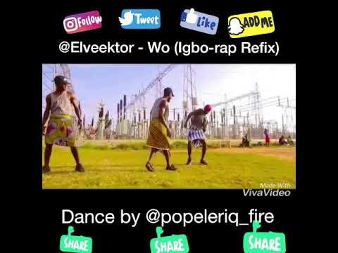 Elveektor - Wo (Igbo Rap Refix)