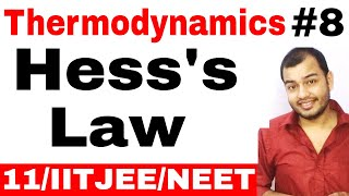 Class 11 Chapter 6 | Thermoḋynamics 08 || Hess's Law || Hess's Law Enthalpy Change IIT JEE / NEET |