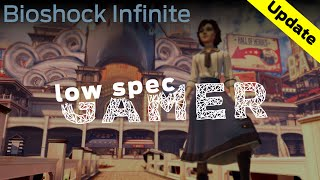 Super low graphics for Bioshock Infinite (Anniversary special!)