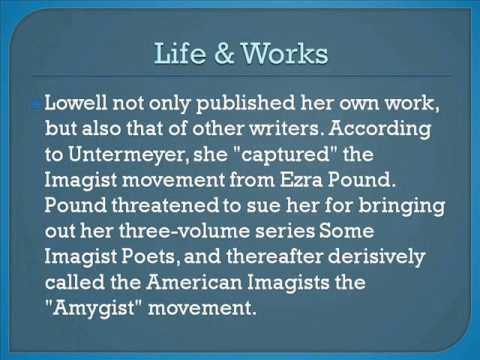 Amy Lawrence Lowell Life & Works