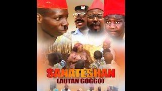 Sanatetion latest hausa movie 2017 (Hausa Songs / Hausa Films)