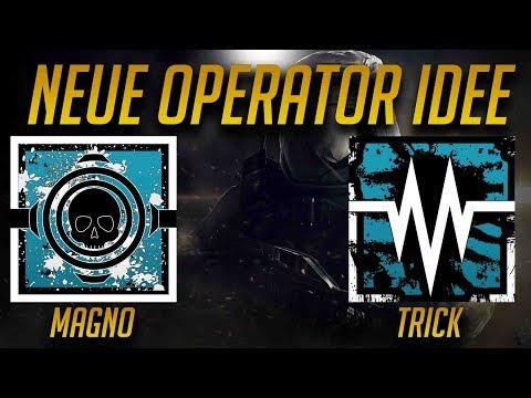 Rainbow Six Siege | EIGENE OPERATOR IDEE MAGNO UND TRICK