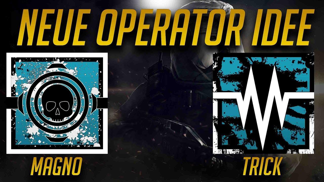 Rainbow Six Siege | EIGENE OPERATOR IDEE MAGNO UND TRICK - YouTube