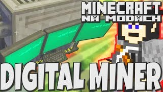 Minecraft na Modach   KONIEC PROBLEMÓW    DIGITAL MINER ◾️ #013 ◾️ PL