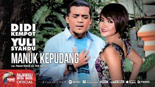 Didi Kempot feat. Yuli Syahdu - Manuk Kepudang [OFFICIAL]