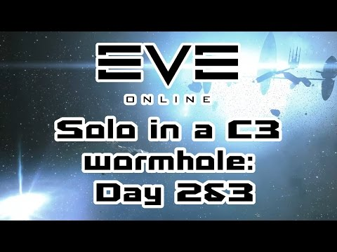 Eve Online - Solo in a C3 wormhole: Day 2&3