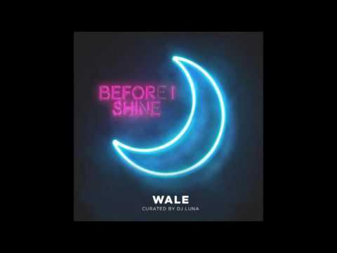Wale - Before I Shine (FULL MIXTAPE)