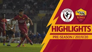 Arezzo v Roma 1-3 MATCH HIGHLIGHTS | 2019-20 PRE-SEASON