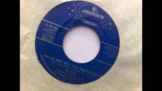 """Steam-Na Na Hey Hey Kiss Him Goodbye 7"""" (HQ/Vinyl)."""