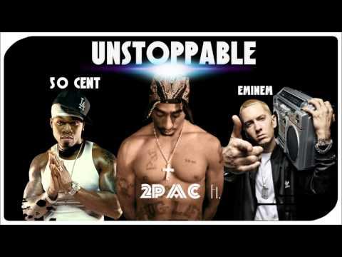 2pac - Unstoppable (ft. 50 Cent & Eminem) NEW