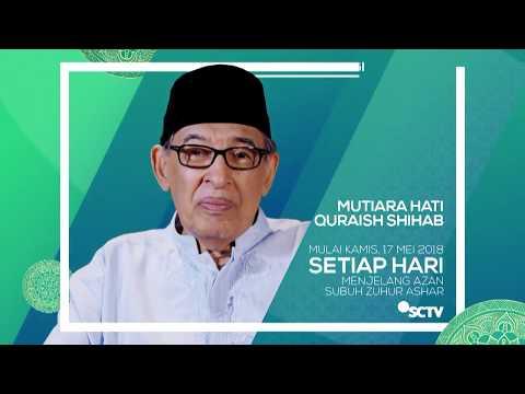 Renungan Islam bersama Mutiara Hati Quraish Shihab - Ramadan, #guenontonSCTV