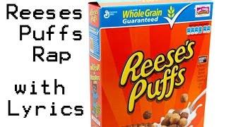 Gambar cover Reese's Puffs Rap (2009) w/ Lyrics