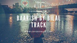 Baarish - Neha Kakkar Karaoke Track with Lyircs | Bilal Saeed | Desi Music Factory - Cover Tracks
