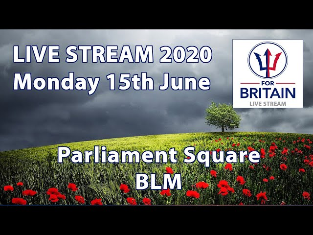 For Britain Live 15th June 2020