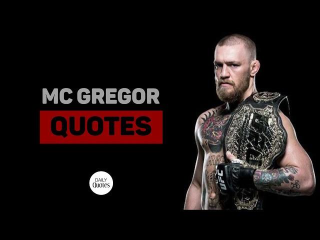 Conor McGregor - Quotes