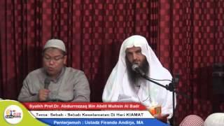 Syaikh Prof  Dr  Abdurrazzaq bin Abdilmuhsin Al Abbad Al Badr   Sebab2 selamat dihari Kiamat