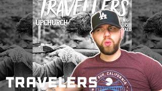 Upchurch Ft Tom MacDonald & Struggle Jennings- Travelers (Reaction!!) my place is 100% haunted.