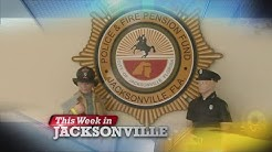 This Week In Jacksonville: HRO and Pension Reform