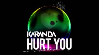 [HD] Karanda - Hurt You (FREE DOWNLOAD)