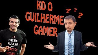O que houve com Guilherme Gamer?