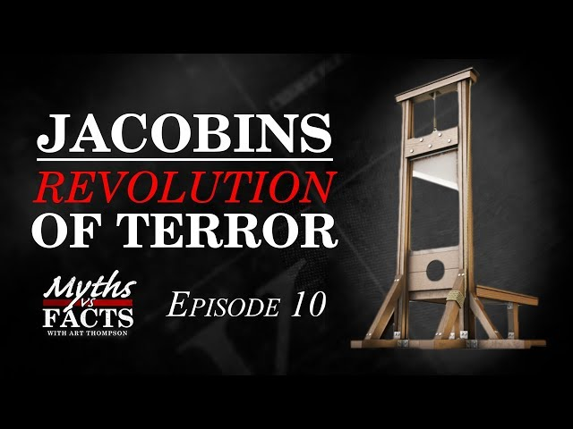 Jacobinism | A Revolution of Terror
