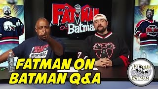 FATMAN ON BATMAN Q&A