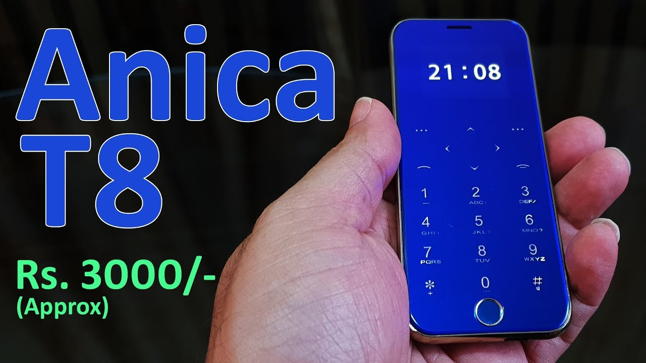 Anica T8 Review - Ultra Thin iPhone style phone for Rs  3000