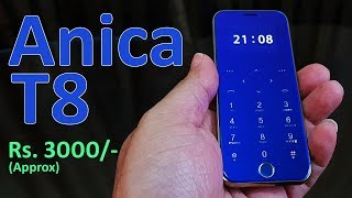 Download Anica T8 Review - Ultra Thin iPhone style phone for Rs. 3000 Mp3 and Videos