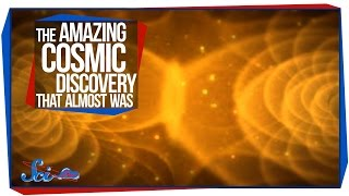 The Amazing Cosmic Discovery That Almost Was
